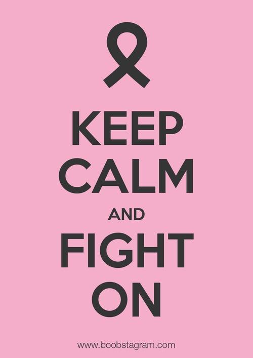 KEEP CALM & FIGHT ON : « Keep Calm » - Série de visuels réalisés dans le cadre du mois de sensibilisation au cancer du Sein « Octobre Rose »