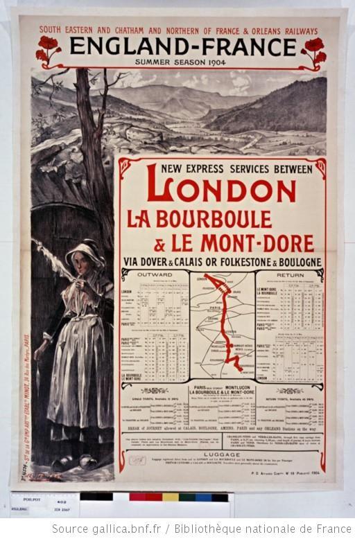 England - France, summer season 1904. New express services between London, La Bourboule & Le Mont Dore via Dover & Calais or Folkestone & Boulogne (1904) http://www.europeana.eu/portal/record/9200103/4540445D86639333989D384C853D7C8E73648602.html