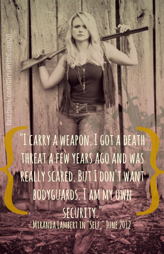 Miranda Lambert, gun rights, concealed carry, girls with guns, ladies of…
