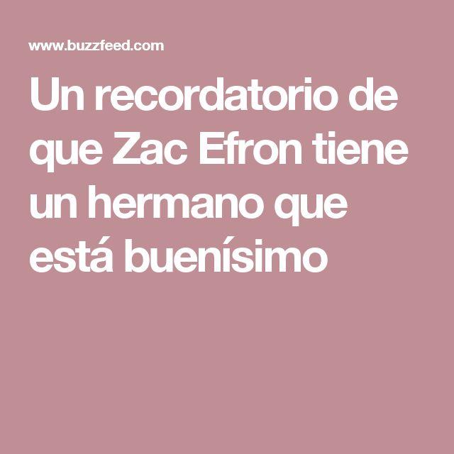 Un recordatorio de que Zac Efron tiene un hermano que está buenísimo