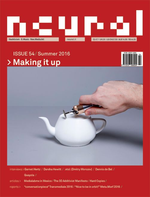 NEURAL 54, MAKING IT UP http://neural.it/issues/neural-54-making-it-up/