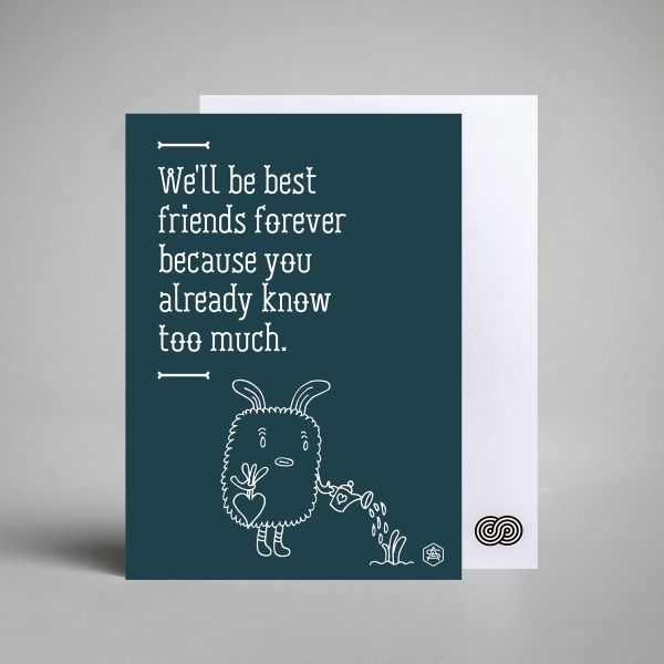 A Love Supreme Witty Quote Postcard. We'll be best friends forever because you already know too much