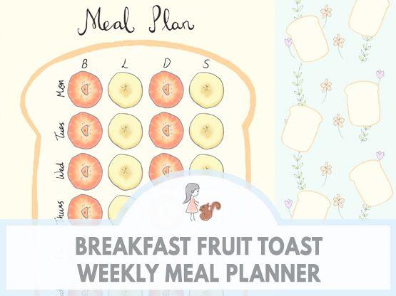 Breakfast Fruit Toast Weekly Meal Planner | www.sweetestchelle.com