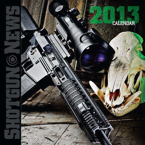 Shotgun News Wall Calendar: Enjoy the best in Shotgun News color photos in the 2013 Shotgun News Wall Calendar. Whether its a P.38 pistol from World War II or a ultramodern AR like the ADCOR B.E.A.R., you'll get a fresh image from SGN every month.  $12.95  http://www.calendars.com/Hunting/Shotgun-News-2013-Wall-Calendar/prod201300000118/?categoryId=cat960002=cat960002#