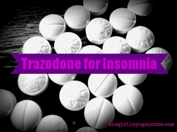 Trazodone For Insomnia - The Girl in Yoga Pants