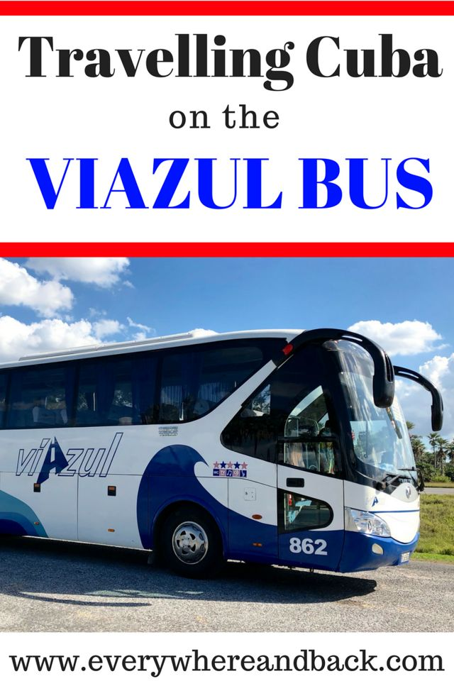 Travelling Cuba on the Viazul Bus - Routes are available to most major cities in Cuba (Havana, Varadero, Vinales and more)