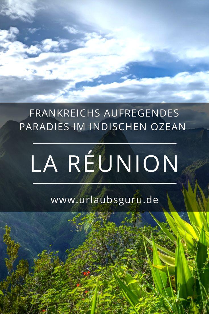 La Réunion, Frankreichs Inselparadies im Indischen Ozean, könnte nicht abwechslungsreicher sein. Seht selbst!