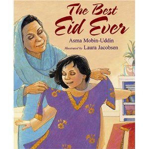 """""""The Best Eid Ever""""- children's book explaining Muslim holiday Eid-al_Adha. Pre- and post- reading suggestions."""