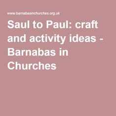 Saul to Paul: craft and activity ideas - Barnabas in Churches