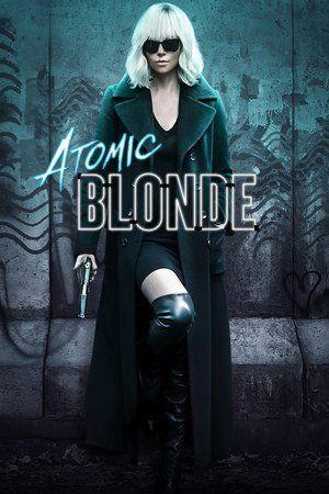 Watch Atomic Blonde Full Movie Free Download