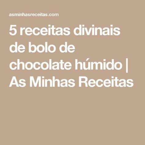5 receitas divinais de bolo de chocolate húmido   As Minhas Receitas