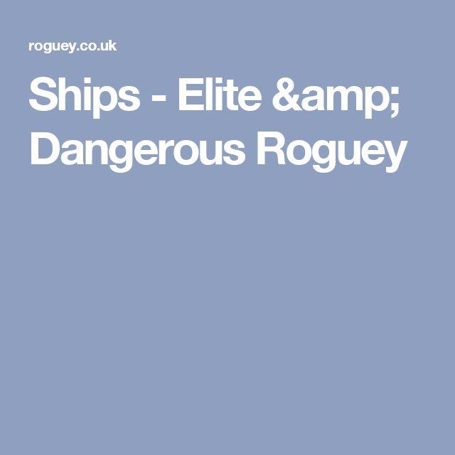 Ships - Elite & Dangerous Roguey