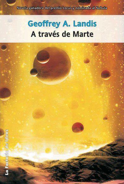 24. 15/10/2016 A TRAVÉS DE MARTE Geoffrey A. Landis