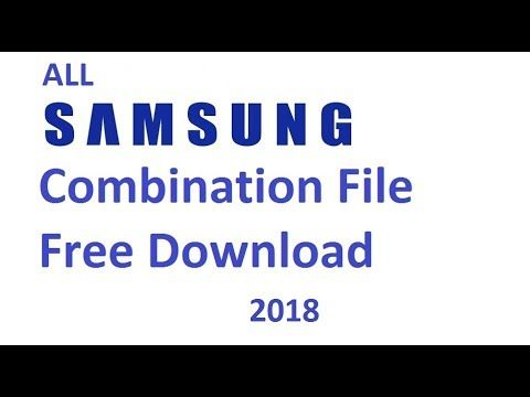 Samsung Combination File All Model Free Download 2018 | samrt phone
