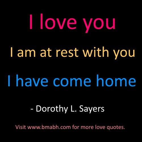 best i love you quotes and sayings for her and him image-I love you – I am at rest with you – I have come home