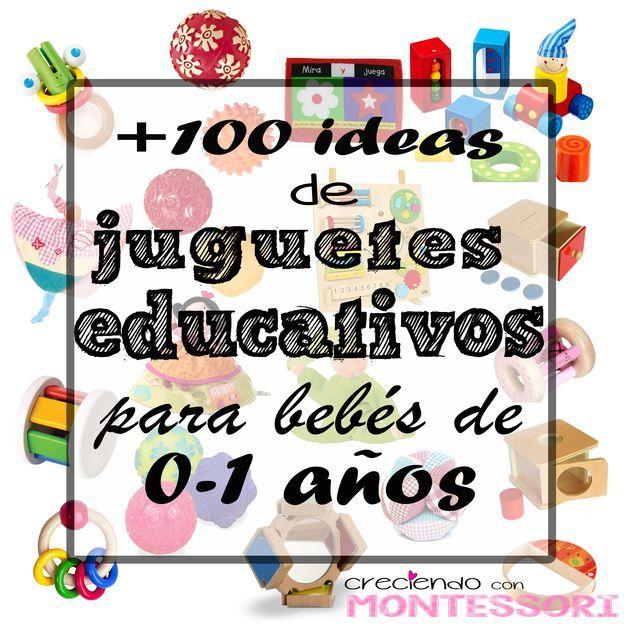 Más de 100 Ideas de Juguetes Educativos para bebés de 0 a 1 años (Montessori friendly) - Creciendo con Montessori