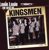 Louie Louie: The Best of the Kingsmen [CD]