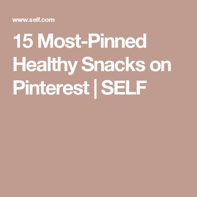 15 Most-Pinned Healthy Snacks on Pinterest   SELF