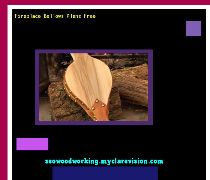 Fireplace Bellows Plans Free 080600 - Woodworking Plans and Projects!