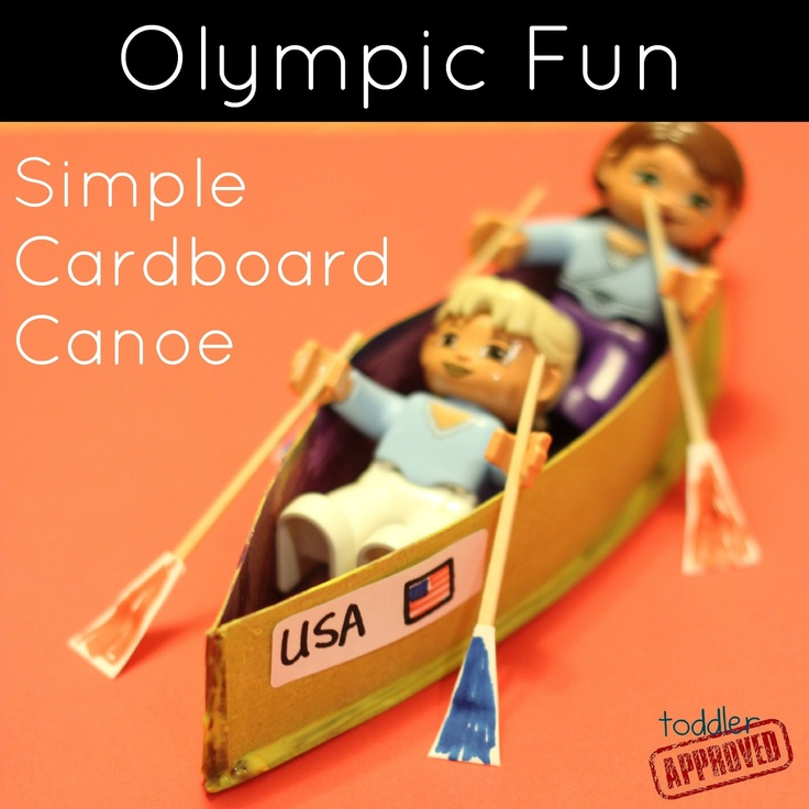 Toddler Approved!: Olympic Fun: Simple Cardboard Canoe Craft. What's been your favorite event to watch so far?