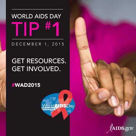 For World AIDS Day 2015 on December 1, we've prepared 10 tips to support your World AIDS Day activities.We encourage you to share the first 5 tips and link to resources from across the U.S. Government. Stay involved! Join the conversation using #WAD2015 and visit our World AIDS Day Awareness Day page. Get the tips...