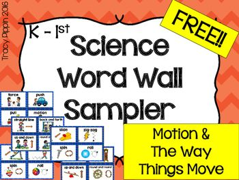 Sample of 20 words from my Science Word Wall package. Each word shown with a picture (no definitions). Two options are available: --Big cards with color border and picture (four per page)--Smaller cards with pictures only (ten per page)Each size options comes with COLOR and BLACK AND WHITE.Words included are:forcepushpullmotionExamples showing how things move:--straight line (girl on scooter)--back and forth (kids on swings)--up and down (kids on see-saw)--round and round (kids on…