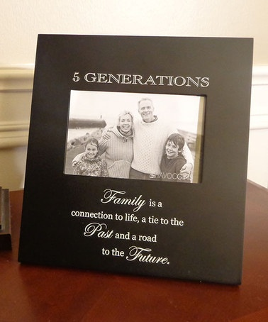 Black '5 Generations' Quote 4'' x 6'' Frame by Havoc Gifts