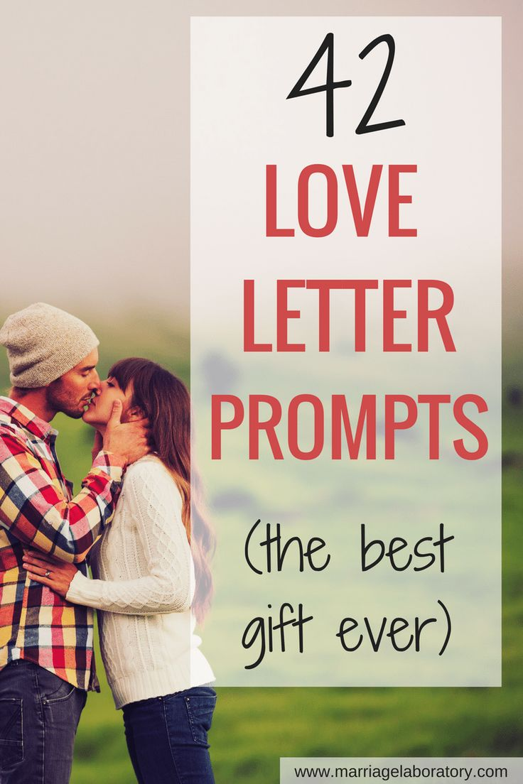 42 #Love Letter Prompts! Give the best free gifts ever! // #Marriage Laboratory -- #romantic #relationships