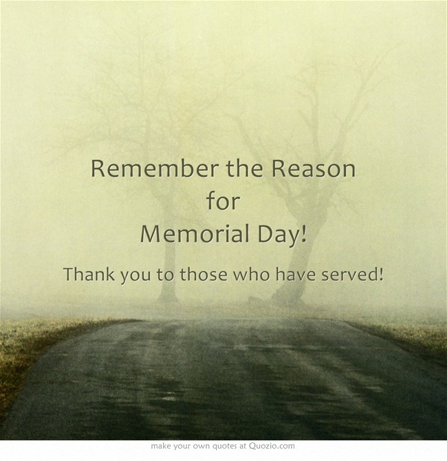 Memorial Day Pinterest Quotes: Remember The Reason For Memorial Day!