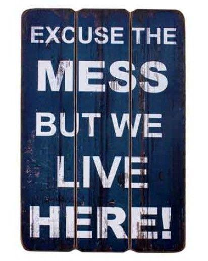 € 14,95 Bord 'Excuse the Mess' is een blauw houten decoratief bord om aan de muur te hangen. Afmetingen: 30x45cm