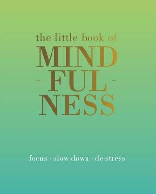 The Little Book Of Mindfulness — PJ's and Prose