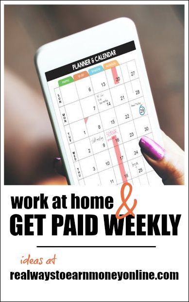 Do you need to work from home and get paid every week? These companies are know for weekly (or more often) pay.