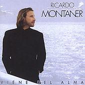 Ricardo Montaner - Viene Del Alma