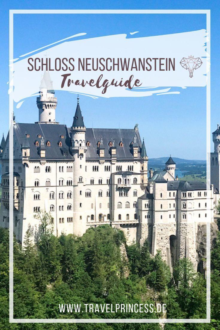 Schloss Neuschwanstein Die Besten Tipps Fur Deinen Besuch Schloss Neuschwanstein Neuschwanstein Europa Reisen