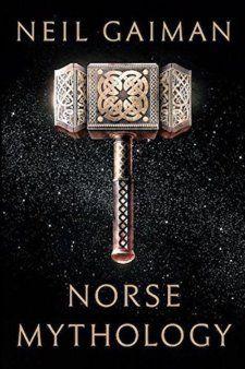 """""""Norse Mythology"""" by Neil Gaiman."""