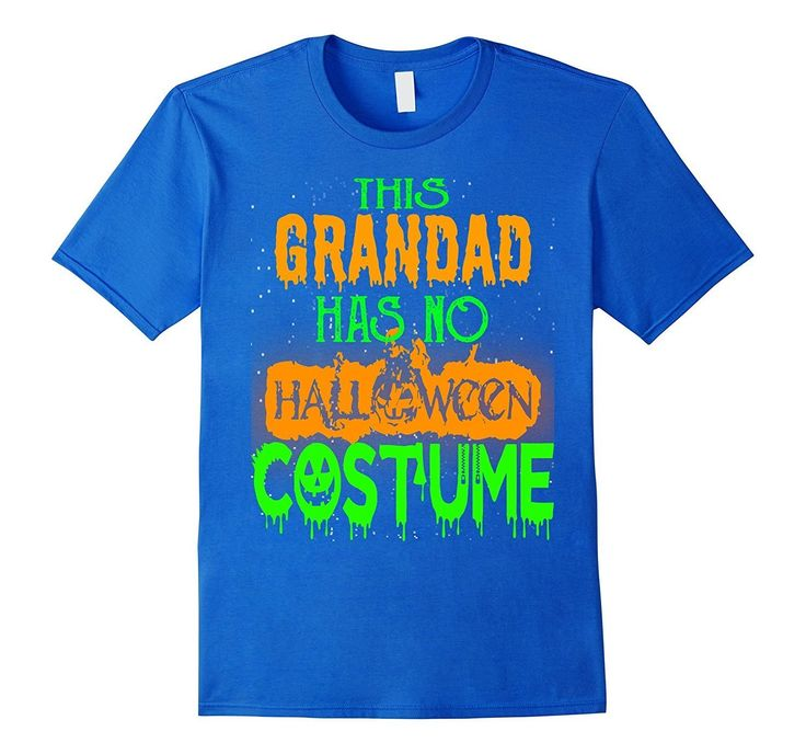 Grandad shirt This GRANDAD has no Halloween costume T Shirt