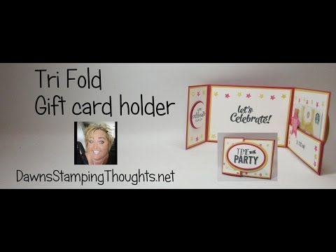 Tri-Fold Gift card holder video – Dawn's Stamp…