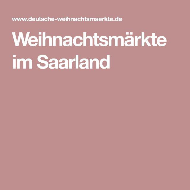 Weihnachtsmärkte im Saarland