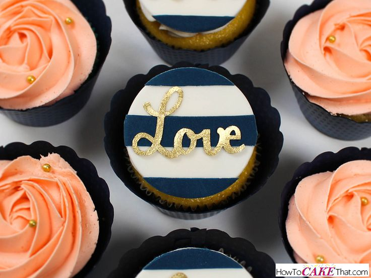 """TUTORIAL! On how to make these beautiful and elegant navy, gold and white """"Love"""" cupcake toppers! Toppers can be made from fondant or gum paste and look gorgeous when paired with peach rosette buttercream cupcakes!"""