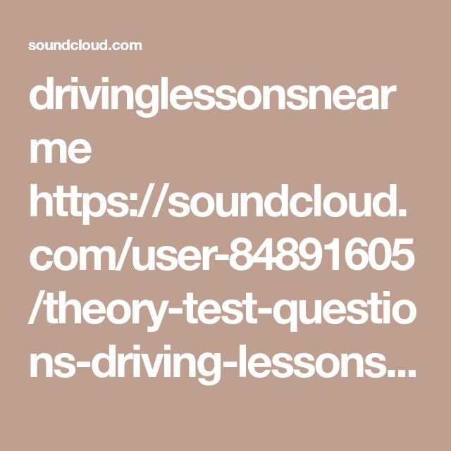 drivinglessonsnearme  https://soundcloud.com/user-84891605/theory-test-questions-driving-lessons-batley
