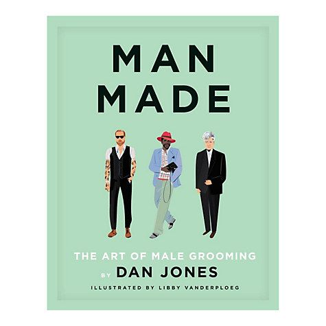 Man Made- The Art of Male Grooming Book. Love.