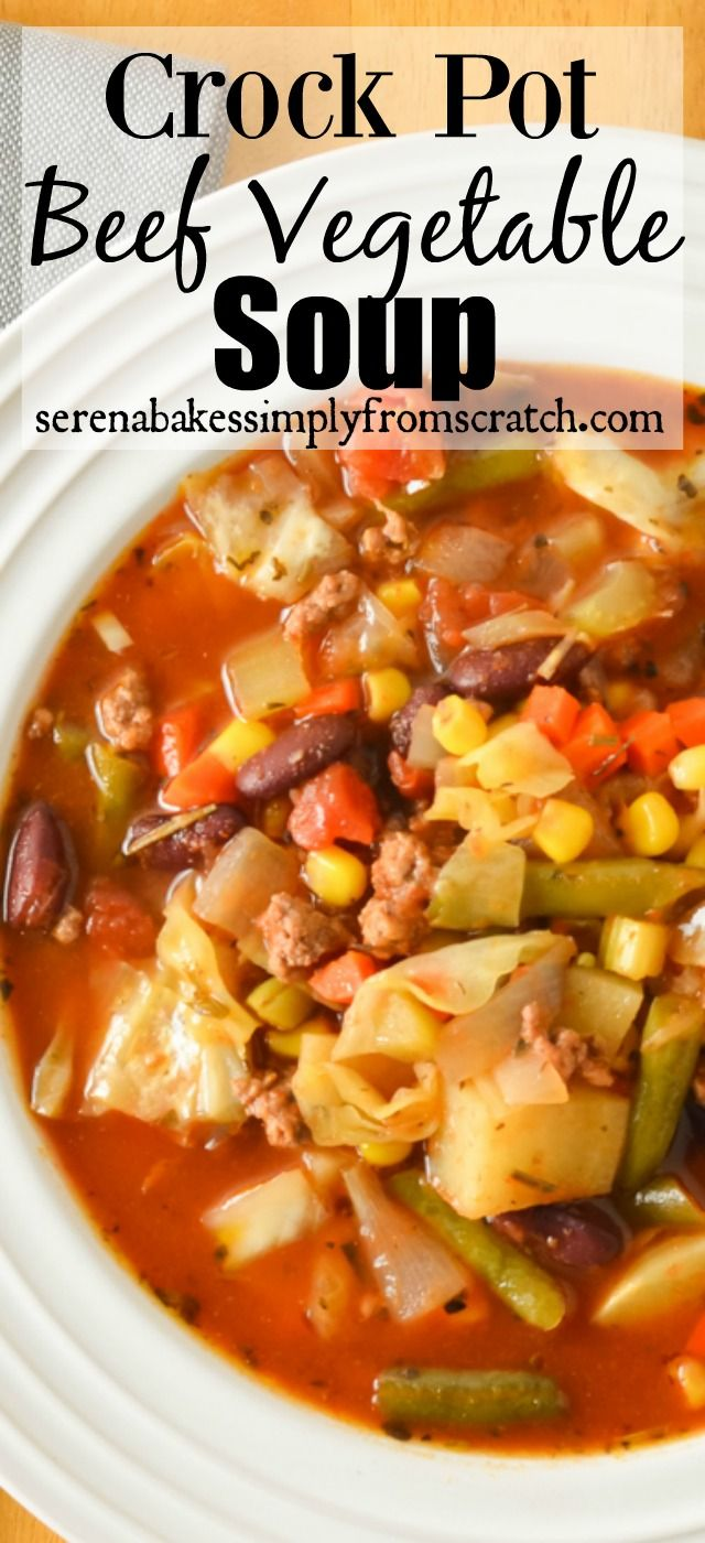 Easy to make Crock Pot Hamburger Vegetable Soup from serenabakessimplyfromscratch.com.