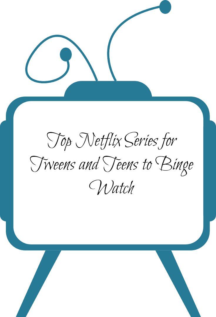 Top Netflix Series for Tweens and Teens to Binge Watch