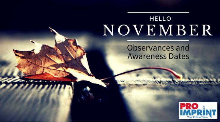 November 2016 Holidays, Observances and Awareness Dates! #promotionalgifts #thanksgiving #awareness #blackfriday