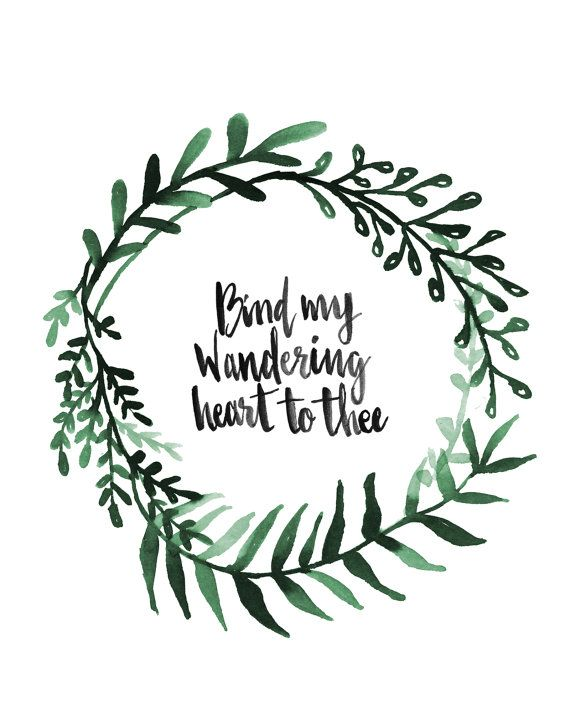 "Hand Lettered and Watercolored Hymn Art Print ""Bind my wandering heart to Thee"" by AprylMade"