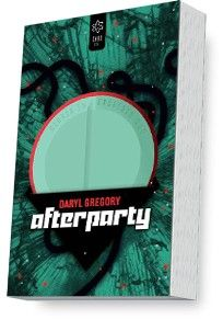Daryl Gregory - Afterparty