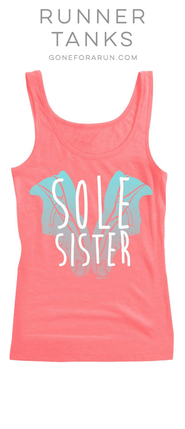 Sole Sister Running Tank Top. Super comfy fit and a beautiful design celebrating a friend like no other, a sole sister.