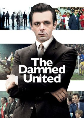 The Damned United (2009) - This fictionalized biopic chronicles the career of Brian Clough, an outspoken soccer manager who served at the helm of England's Leeds United in 1974.