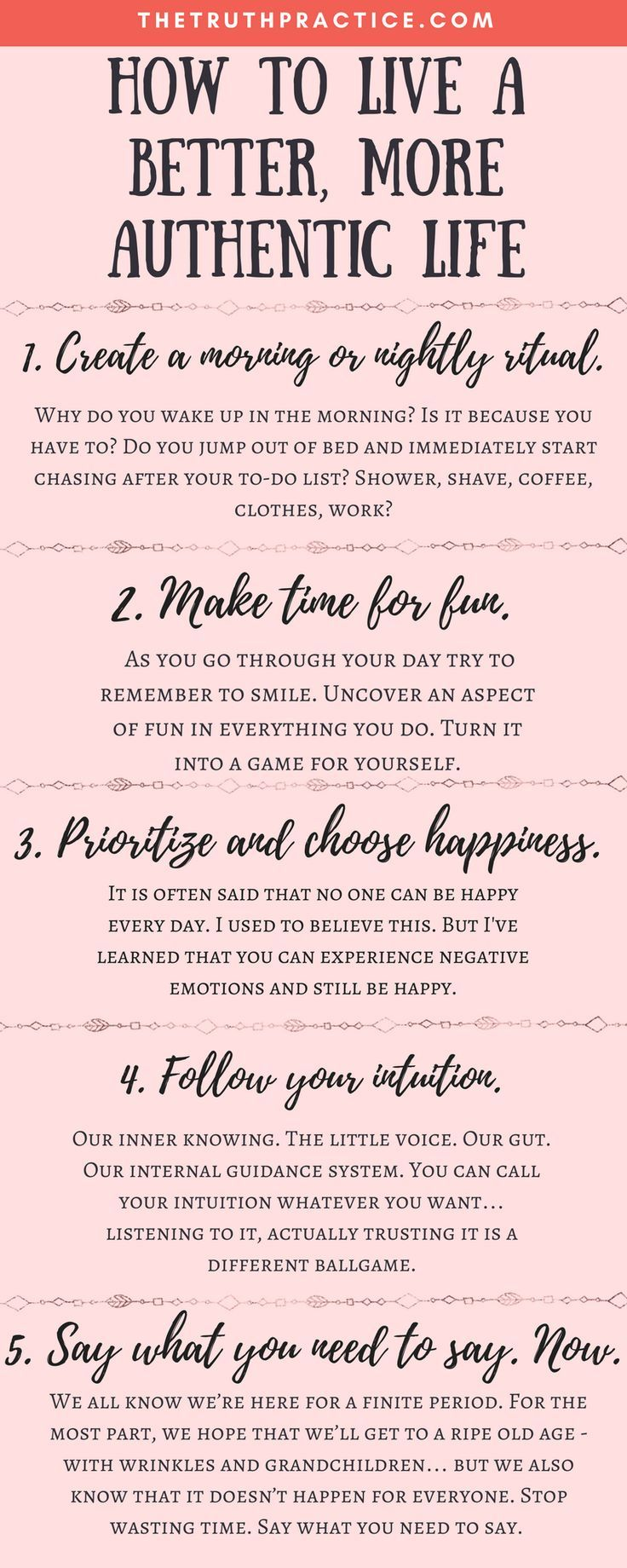 CLICK THE PIN FOR ALL 10 tips to help you amp up your authenticity, improve your life, become a better person, and trust your intuition! Wondering how to live an authentic life when everyone's always trying to get you to follow their rules and take their advice? Check out The Truth Practice to read about inspiration, authenticity, happy living, manifestation, getting rid of fear, intuition, self-love, self-care, words of wisdom, relationships, affirmations, finding passion, & positive quotes