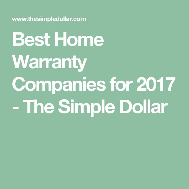 Best Home Warranty Companies for 2017 - The Simple Dollar